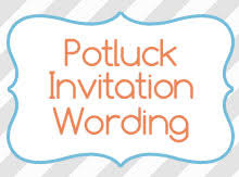 potluck invitation wording birthday invitation wording