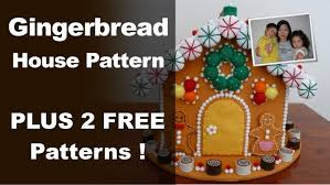 gingerbread house pattern felt gingerbread house from the