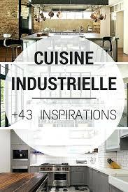 cuisine industriel meuble de cuisine style industriel meuble de cuisine habitat