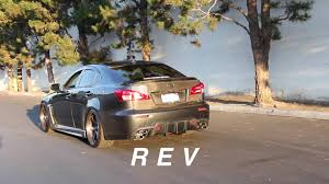 isf lexus slammed lexus isf hayward u0026 scott exhaust rev u0026 fly by youtube