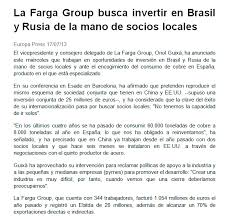 Seeking Que Es La Farga Is Seeking To Invest In Brazil And Russia With The