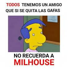 Millhouse Meme - 25 best memes about milhouse milhouse memes