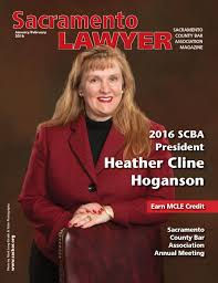 sacramento lawyer magazine january february by sacramento county