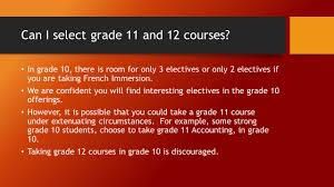 course selection for students in grade 9 going into grade ppt download