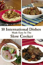 10 cooker meals from around the world curious cuisiniere