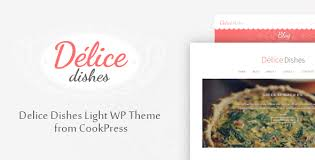 delice cuisine delice dishes light wp cook theme by cookpress by bogoiskatel
