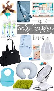 top baby registries top 12 baby registry items styled