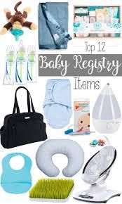 top baby registry top 12 baby registry items styled