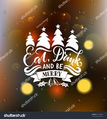 eat drink be merry happy holidays stock vector 515836801