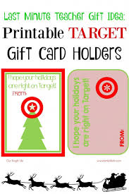 teacher gift idea printable target gift card holders our knight
