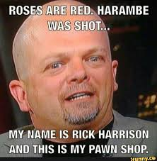 Pawn Meme - hi my name is pawn shop and this is my rick harrison google search