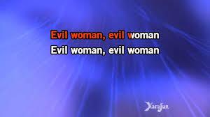 Evil Woman Electric Light Orchestra Karaoke Evil Woman Electric Light Orchestra Youtube