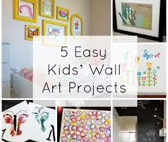 Wall Art For Kids Room by 5 Easy Kids U0027 Wall Art Projects Fine Art Mom