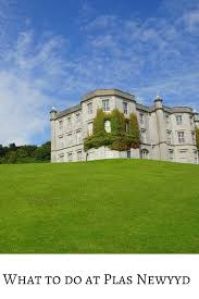 is plas newydd family friendly 5 reasons why we think so