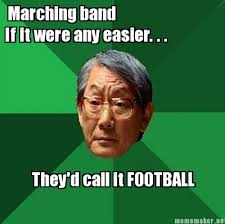 Cool And Funny Memes - 25 hilarious marching band memes smosh