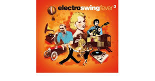 electro swing fever various artists electro swing fever