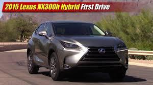 lexus sport utility hybrid 2015 lexus nx300h hybrid first drive youtube