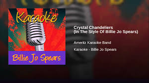Crystal Chandelier Lyrics by Crystal Chandeliers In The Style Of Billie Jo Spears Youtube