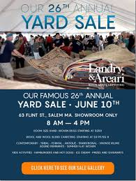 landry and arcari famous 26th annual yard sale is saturday june jay arcari and son nick arcari are preparing thousands of square feet of carpeting for our 26th annual yard sale this saturday from 8am to 4pm at our salem