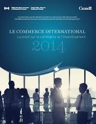 bureau du commerce international le commerce international du canada le point sur le commerce et