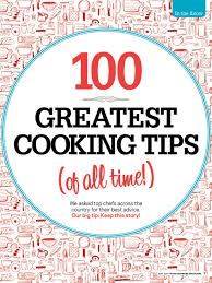 100 greatest cooking tips of all time chefs food network