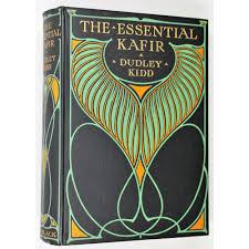 essential kafir by dudley kidd abebooks