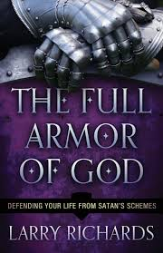 the full armor of god defending your life from satan u0027s schemes