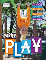 2016 17 fall and winter play guide by denton parks and recreation