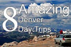 8 amazing denver day trips to take during your stay in denver