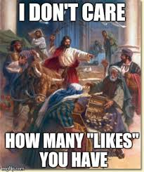 jesus throws facebook like trolls out of the temple imgflip