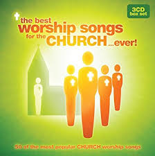 the best worship songs for the church co uk