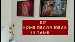 diy home decor ideas in tamil youtube