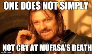 Mufasa Meme - one does not simply meme imgflip