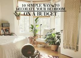 10 simple ways to decorate your bedroom on a budget