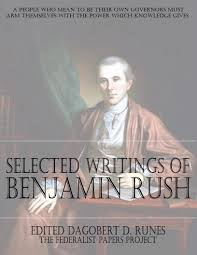 helped write the federalist papers the writings of benjamin rush