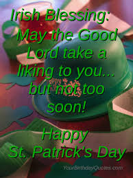 st patrick day wishes quotes sayings irish blessing