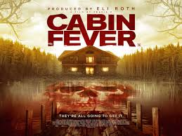 check out the new poster for the cabin fever reboot live for films