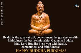 may lord buddha bless you with health contentment and