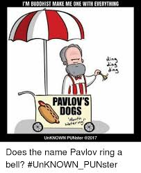 Mouth Watering Meme - i m buddhist make me one with everything ding ding dins pavlov s