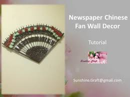 oriental fans wall decor d i y newspaper chinese fan wall decor tutorial youtube