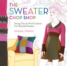 the sweater the sweater chop shop sewing one of a creations from