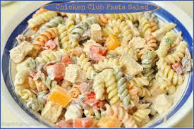 pasta salad chicken club pasta salad the grateful cooks
