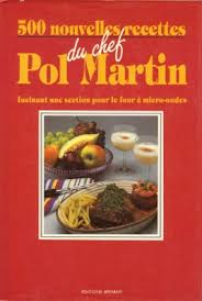 recette de cuisine de chef 500 nouvelles recettes du chef pol martin cuisine du québec com