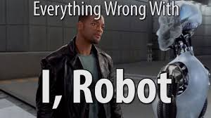 I Robot Meme - everything wrong with i robot in 14 minutes or less youtube