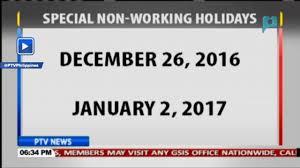 december 26 2016 at january 2 2017 idineklara bilang mga