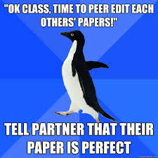 How To Edit Meme Pictures - ok class time to peer edit each others papers tell partner