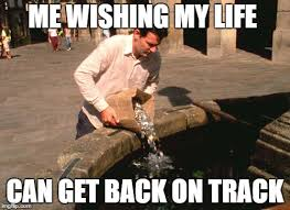 Track Memes - me wishing my life can get back on track meme