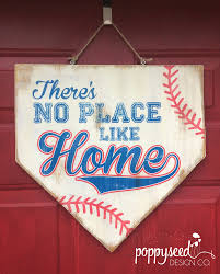 baseball home plate wooden sign there u0027s no place like home