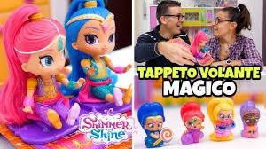 tappeto magico prezzo shimmer and shine blind bags e tappeto volante magico con dolls