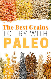 what are the best grains to add to paleo